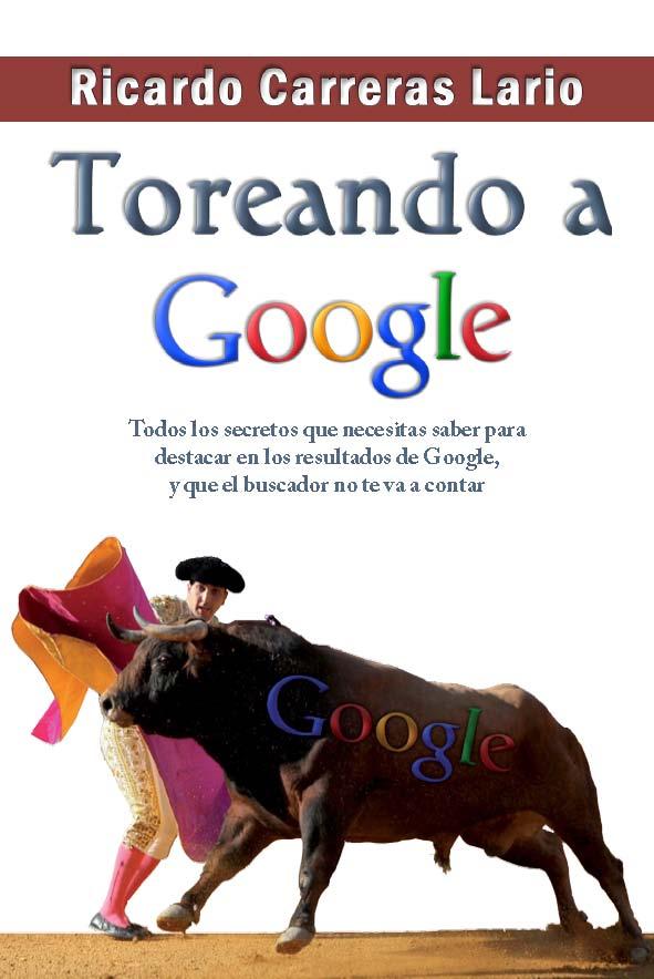 Toreando a Google