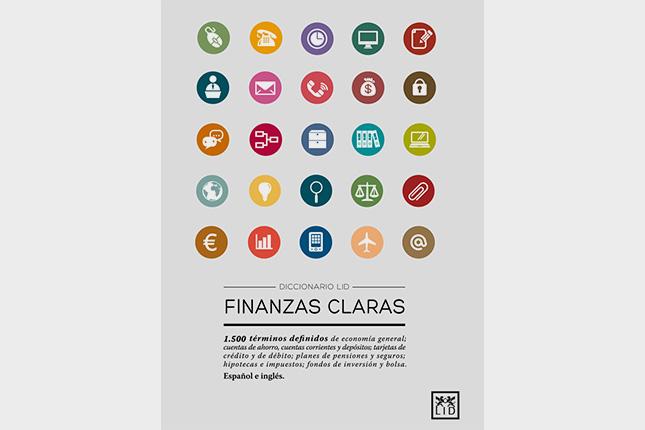 """Bankinter, IE y LID Editorial crean el diccionario """"Finanzas Claras"""""""