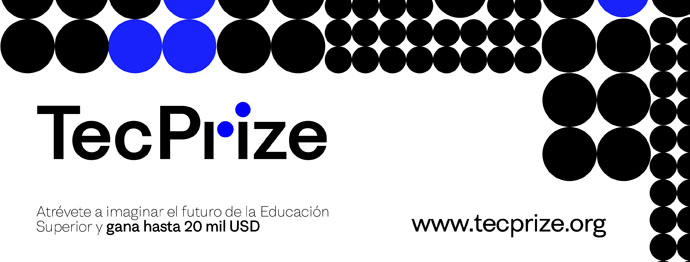 Banco Santander y el Tecnológico Monterrey lanzan en México el concurso internacional TecPrize sobre educación