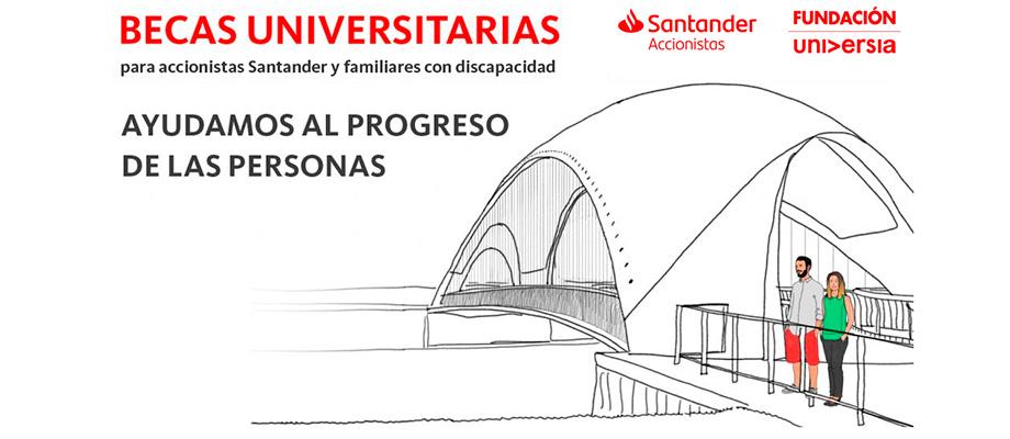 Banco Santander impulsa programa de becas para accionistas o familiares de accionistas con discapacidad