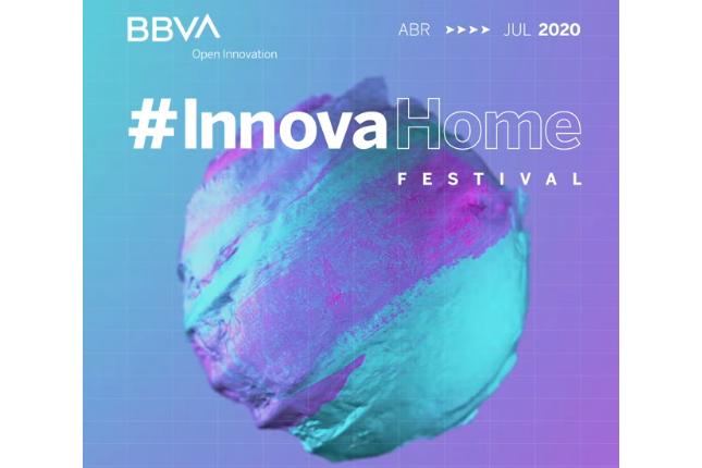 BBVA Open Innovation organiza el InnovaHome Festival