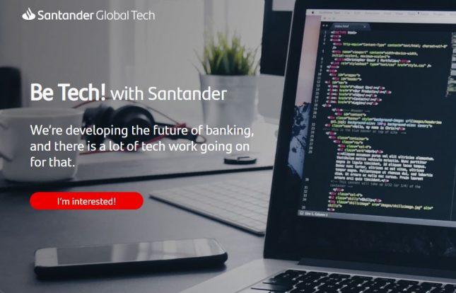 Banco Santander impulsa 'Be Tech! with Santander', un plan para contratar a 500 profesionales en España con perfiles tecnológicos