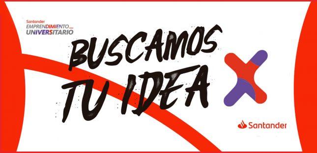 Banco Santander Chile impulsa una nueva fase de 'Ideas X', su programa de emprendimiento universitario