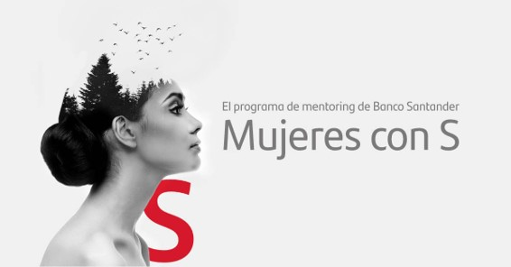 Mujeres con S, el programa de Banco Santander que impulsa el talento femenino, se extiende a toda España